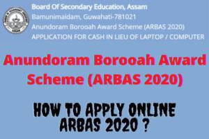 How to Apply Online Anundoram Borooah Award Scheme (ARBAS 2020)?