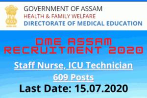 DME Assam Recruitment 2020: Apply Online For Staff Nurse, ICU Technician 609 Posts