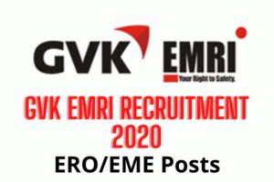 GVK EMRI Recruitment 2020: Apply For ERO/EMEPosts