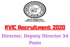 KVIC Recruitment 2020: Apply For Director, Deputy Director 34 Posts