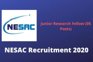 NESAC Recruitment 2020: Apply Online For Junior Research Fellow (05 nos)