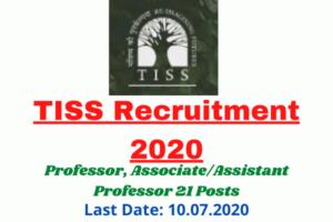 TISS Recruitment 2020: Apply Online For Professor, Associate/Assistant Professor 21 Posts