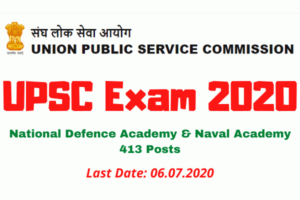 UPSC Exam 2020: Apply Online For National Defence Academy & Naval Academy 413 Posts