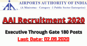 AAI Recruitment 2020: Apply For Executive Through Gate 180 Posts