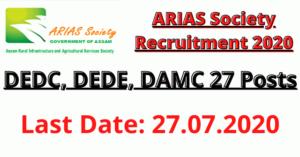 ARIAS Society Recruitment 2020: Apply For DEDC, DEDE, DAMC 27 Posts