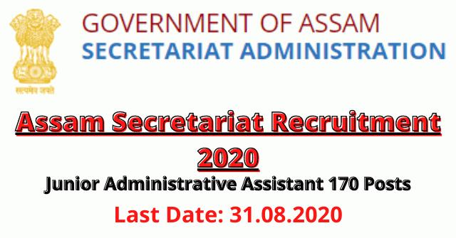 Assam Secretariat Recruitment 2020: Apply For 170 Junior Administrative Assistant Vacancy