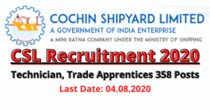 CSL Recruitment 2020: Apply Online For Technician, Trade Apprentices 358 Posts