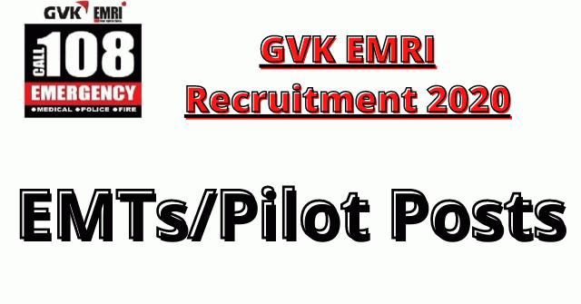 GVK EMRI Recruitment 2020: Apply For EMTs/Pilot Posts