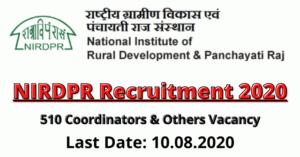 NIRDPR Recruitment 2020: Apply For 510 Coordinators & Others Vacancy