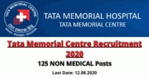 Tata Memorial Centre Recruitment 2020: Apply For 125 NON MEDICAL Posts