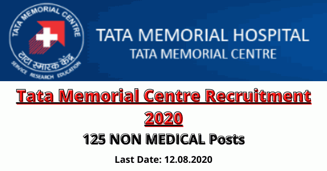 Tata Memorial Centre Recruitment 2020: Apply For 125 NON MEDICAL Posts