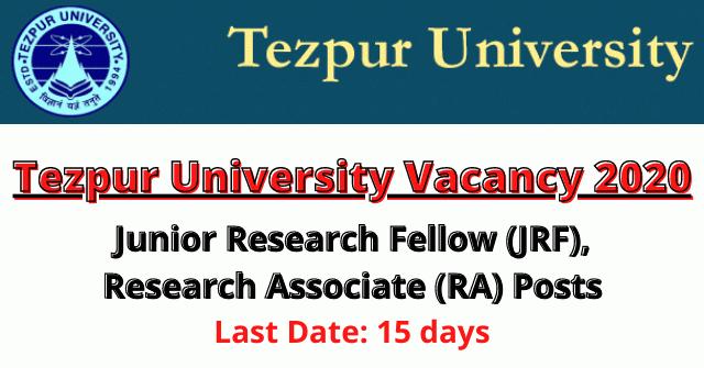 Tezpur University Vacancy 2020: Apply For JRF/RA Posts