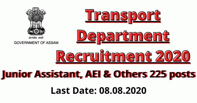 Transport Department Recruitment 2020: Junior Assistant, AEI & Others 225 posts