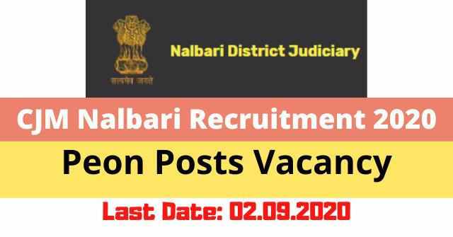 CJM Nalbari Recruitment 2020: Apply For Peon Posts Vacancy