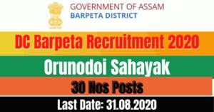 DC Barpeta Recruitment 2020: Apply Online For 32 Orunodoi Sahayak Posts Vacancy