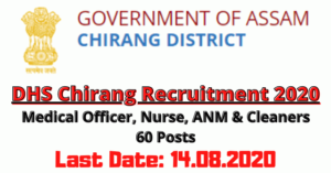 DHS Chirang Recruitment 2020: Medical Officer, Nurse, ANM & Cleaners 60 Posts [Walk-In]