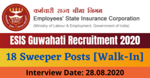 ESIS Guwahati Recruitment 2020: Apply For 18 Sweeper Posts [Walk-In]