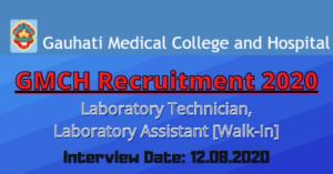 GMCH Recruitment 2020: Laboratory Technician, Laboratory Assistant [Walk-In]