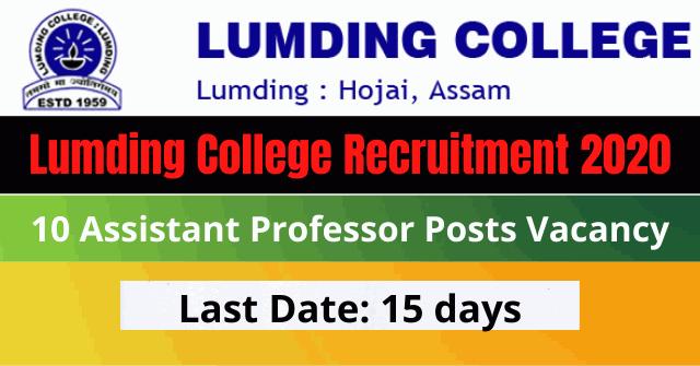 Lumding College Recruitment 2020: Apply For 10 Assistant Professor Posts Vacancy