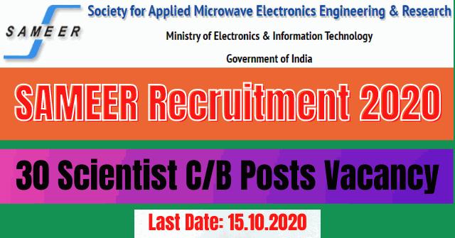 SAMEER Recruitment 2020: Apply Online For 30 Scientist C/B Posts Vacancy