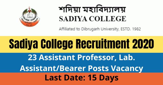Sadiya College Recruitment 2020: Apply For 23 Assistant Professor, Lab. Assistant/Bearer Posts Vacancy