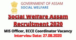 Social Welfare Assam Recruitment 2020: Apply For MIS Officer, ECCE Coordinator Vacancy
