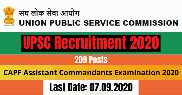 UPSC Recruitment 2020: Apply Online For 209 CAPF Assistant Commandants Examination 2020