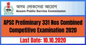 APSC Preliminary Examination 2020: Apply Online 331 APSC Combined Competitive Examination 2020