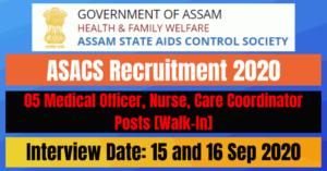ASACS Recruitment 2020: 05 Medical Officer, Nurse, Care Coordinator Posts [Walk-In]