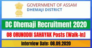 DC Dhemaji Recruitment 2020: 08 ORUNODOI SAHAYAK Posts [Walk-In]
