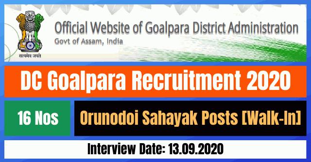DC Goalpara Recruitment 2020: Apply For 16 Orunodoi Sahayak Posts [Walk-In]