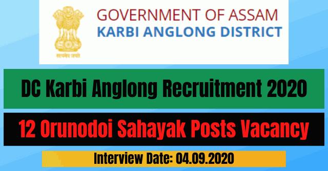 DC Karbi Anglong Recruitment 2020: Apply for 12 Orunodoi Sahayak Posts Vacancy