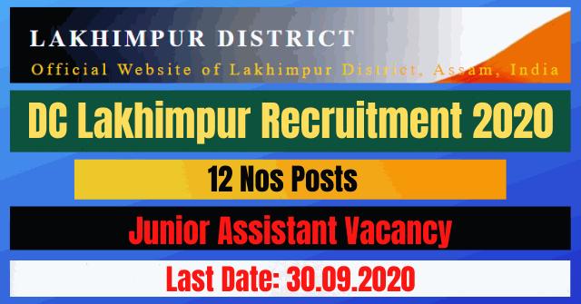 DC Lakhimpur Recruitment 2020: Apply Online For 12 Junior Assistant Posts Vacancy
