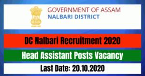 DC Nalbari Recruitment 2020: Apply For Head Assistant Posts Vacancy