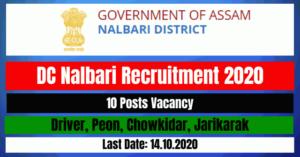 DC Nalbari Recruitment 2020: Apply For Driver, Peon, Chowkidar, Jarikarak 10 Posts Vacancy