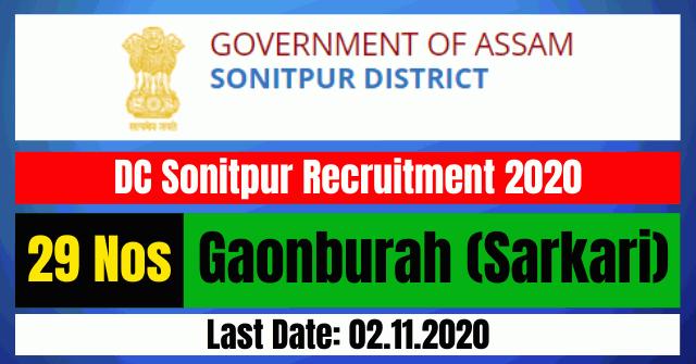 DC Sonitpur Recruitment 2020: Apply Online For Gaonburah (Sarkari) 29 Posts Vacancy