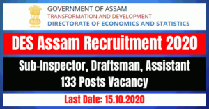 DES Assam Recruitment 2020: Apply online For Sub-Inspector, Draftsman, Assistant 133 Posts Vacancy
