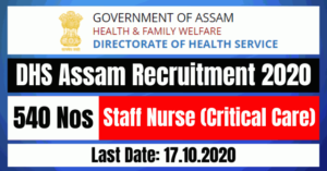DHS Assam Recruitment 2020: Apply Online For Staff Nurse (Critical Care) 540 Posts Vacancy