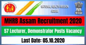 MHRB Assam Recruitment 2020: Apply Online For 57 Lecturer, Demonstrator Posts Vacancy