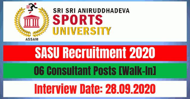 SASU Recruitment 2020: 06 Consultant Posts [Walk-In]