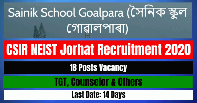 Sainik School Goalpara Recruitment 2020: Apply For TGT, Counselor & Others 18 Posts Vacancy