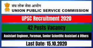 UPSC Recruitment 2020: Apply Online For Assistant Engineer, Foreman & Others 42 Posts Vacancy