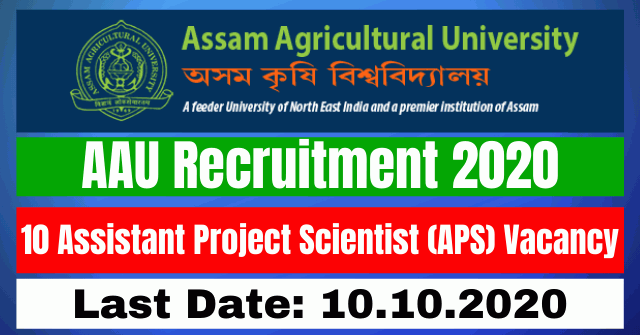 AAU Recruitment 2020: Apply For 10 Assistant Project Scientist (APS) Vacancy