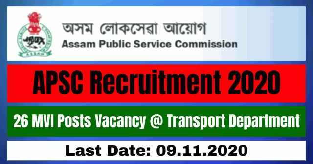 APSC Recruitment 2020: Apply Online For 26 MVI Posts Vacancy @ Transport Department