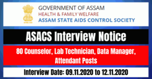 ASACS Interview Notice For - 80 Counselor, Lab Technician, Data Manager, Attendant Posts