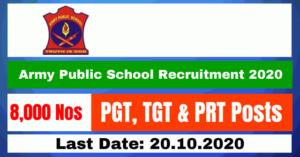 Army Public School Recruitment 2020: Apply Online For PGT, TGT & PRT 8000 Posts Vacancy