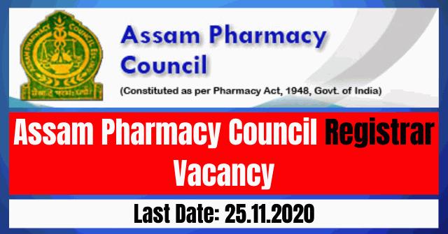 Assam Pharmacy Council Recruitment 2020: Apply For Registrar Vacancy
