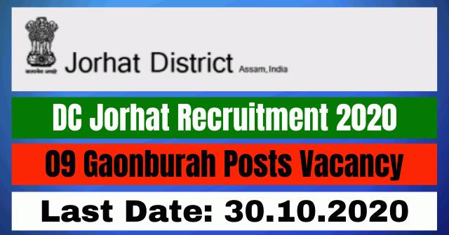 DC Jorhat Recruitment 2020: Apply For 09 Gaonburah Posts Vacancy