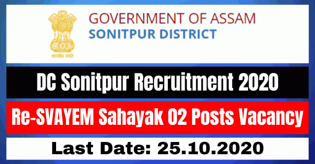 DC Sonitpur Recruitment 2020: Apply For Re-SVAYEM Sahayak 02 Posts Vacancy