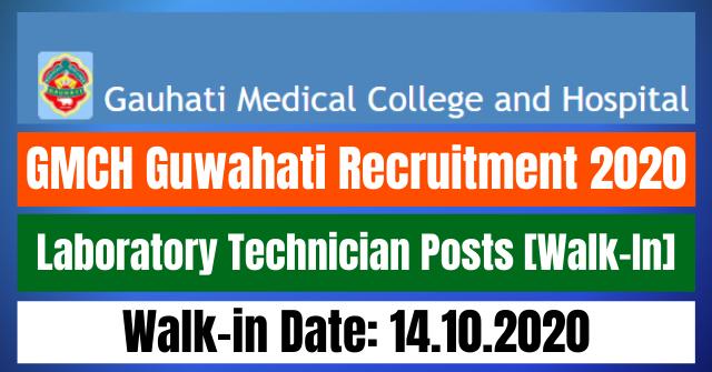 GMCH Guwahati Recruitment 2020: Apply For Laboratory Technician Posts [Walk-In]
